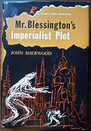 MR. BLESSINGTON'S IMPERIALIST PLOT
