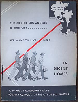 5TH, 6TH AND 7TH CONSOLIDATED REPORT: THE CITY OF LOS ANGELES IS OUR CITY.WE WANT TO LIVE HERE IN ...