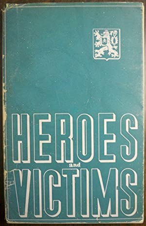 HEROES AND VICTIMS: Masaryk, Jan; Preface