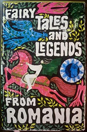 FAIRY TALES AND LEGENDS FROM ROMANIA: Hillard, Richard; Verses & Rhymes Adapted & Translated from ...