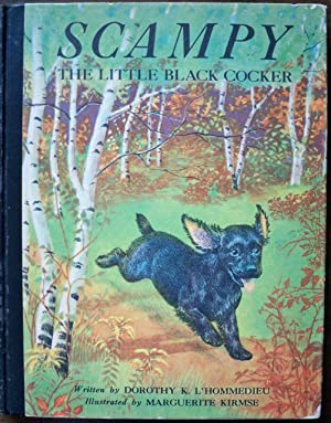 SCAMPY: THE LITTLE BLACK COCKER: L'Hommedieu, Dorothy K.
