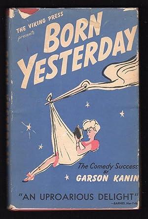 BORN YESTERDAY: Kanin, Garson