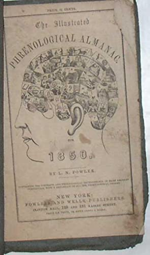 The Illustrated Phrenological Almanac for 1850 [phrenology, almanack]: L N Fowler