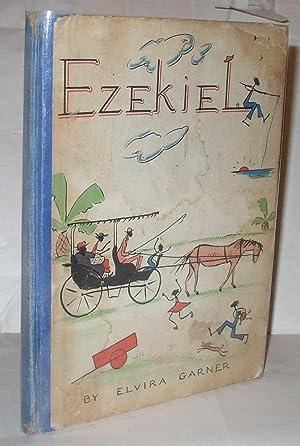Ezekiel: Elvira Garner