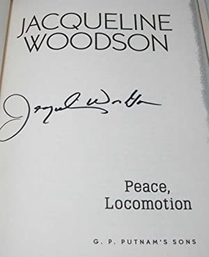 Peace, Locomotion [signed first edition]: Jacqueline Woodson