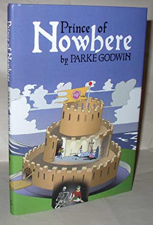 Prince of Nowhere [Signed limited edition]: Parke Godwin