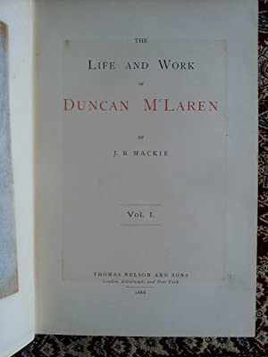 The Life and Work of Duncan McLaren: J. B. Mackie