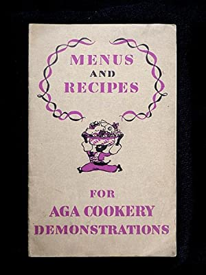 Menus and Recipes for Aga Cookery Demonstrations. Tuesday Wednesday Thursday.