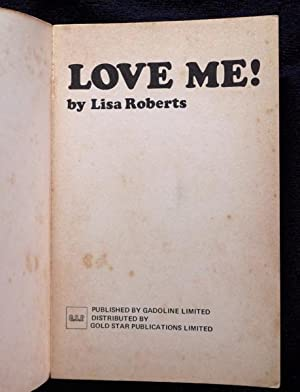 Love Me!: Lisa Roberts: