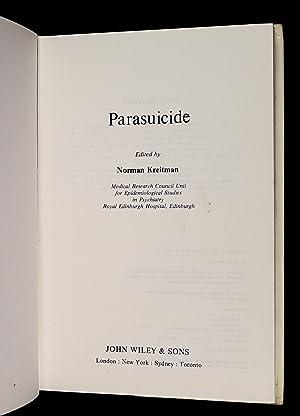 Parasuicide.: Norman Kreitman, edited by: