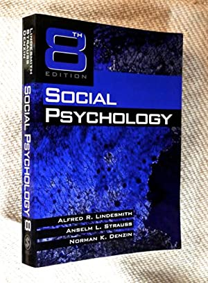 Social Psychology: 8th edition.: Alfred R. Lindesmith;