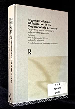 Regionalization and Globalization in the Modern World: edited by Alex