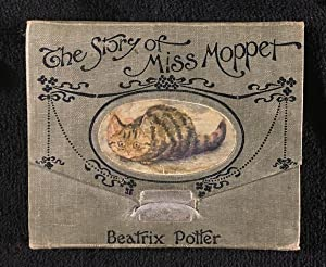 The Story of Miss Moppet. [original foldout: Beatrix Potter: