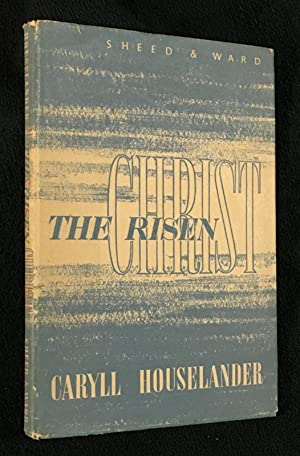 The Risen Christ.: Caryll Houselander: