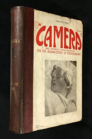 The Camera and Amateur Cinematographer: for the Advancement of Photography. Jan to Dec 1930. [bound]