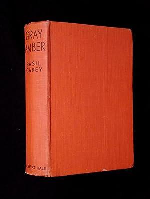Gray Amber.: Basil Carey:
