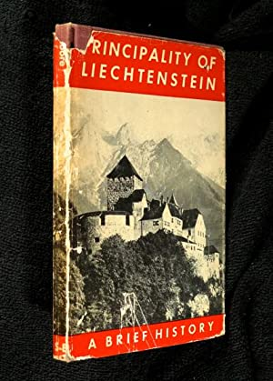 Principality of Liechtenstein: a Brief History.: Russell F. Moore,