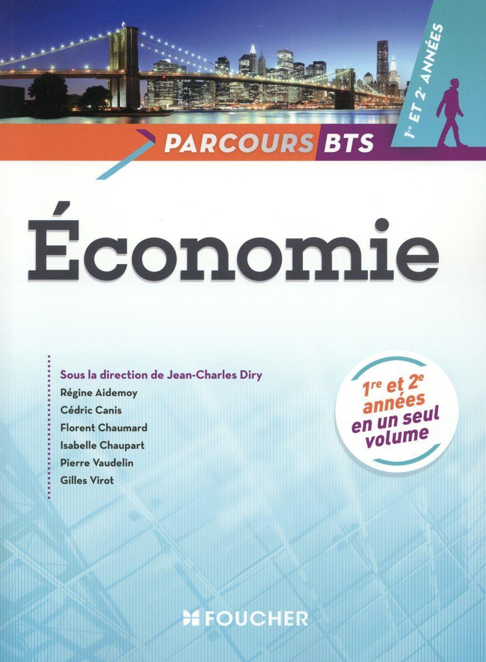 économie - bts - 1ère et 2ème années: Collectif