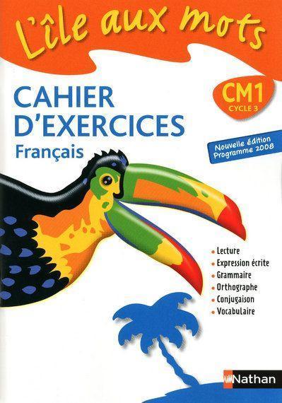 L Ile Aux Mots Francais Cm1 Cahier D Exercices Par