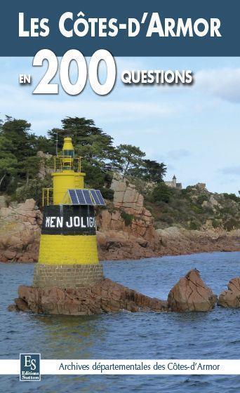 les Côtes-d'Armor en 200 questions - Collectif