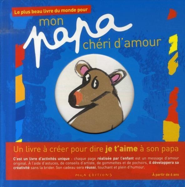 Le Plus Beau Livre Du Monde Pour Mon Papa Chéri Damour De