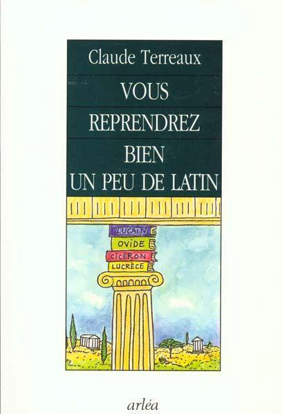 Vous reprendrez bien un peu de latin