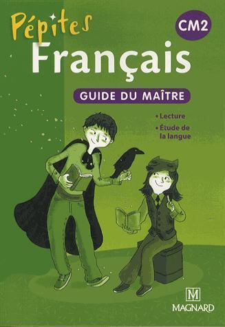 Pepites Francais Cm2 Guide Du Maitre