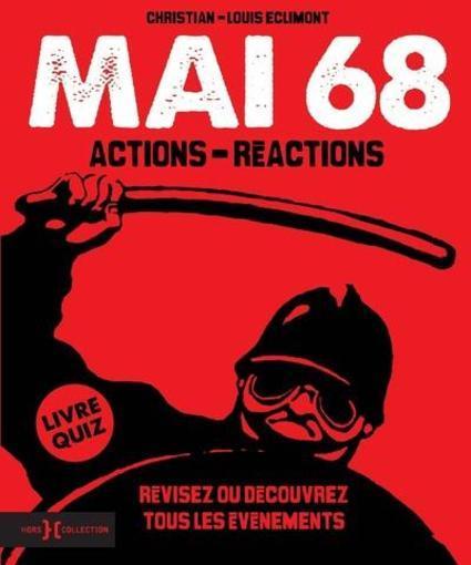 mai 68 - actions-réactions - livre quiz - Eclimont, Christian-Louis
