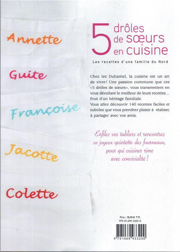 5 Droles De Soeurs En Cuisine Les Recettes