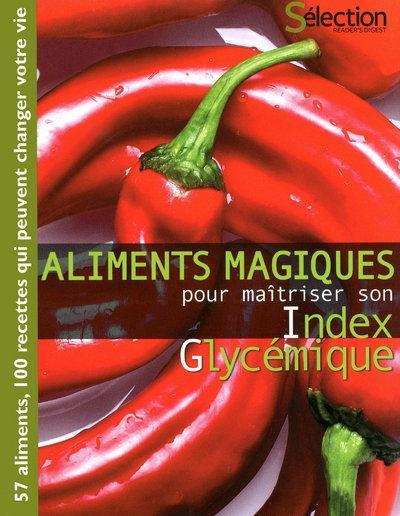 aliments magiques pour maîtriser son index glycémique - Six, Marie-France
