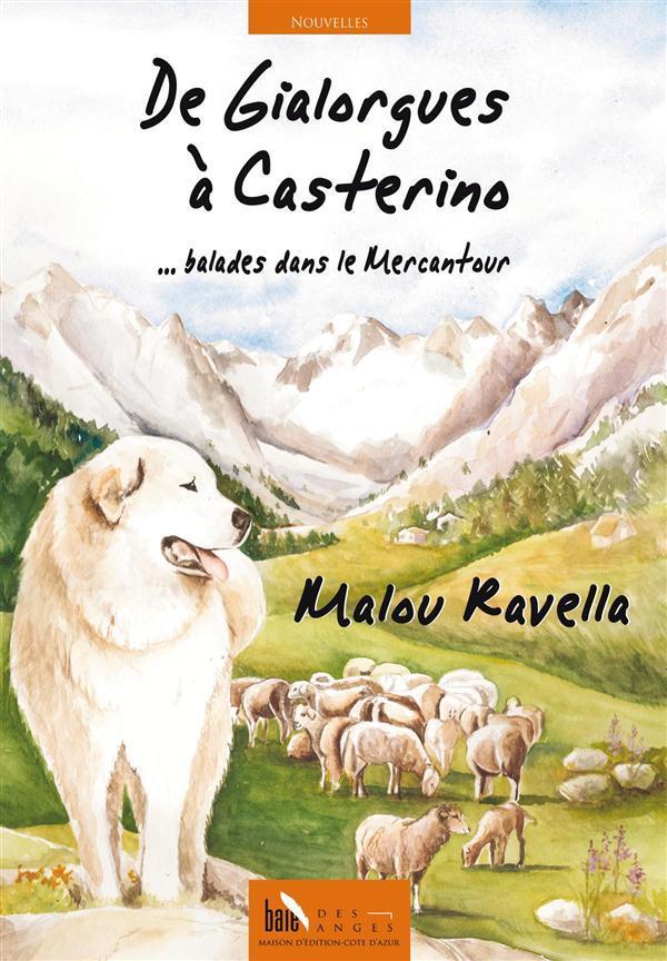 de Gialorgues à Casterino - balades dans le Mercantour - Ravella, Malou