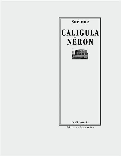 Caligula - Néron - Suetone