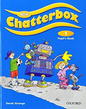 New Chatterbox 1: Pupil'S Book: Xxx