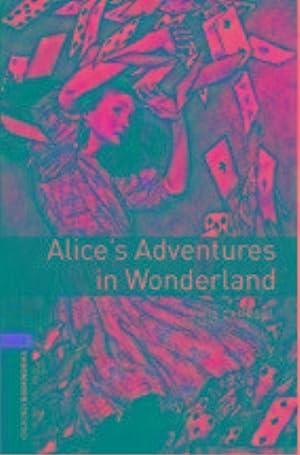 Obwl 3e Level 2: Alice'S Adventures In: Xxx