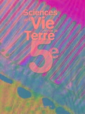sciences et vie de la terre 5e: Herve Marie-Claude