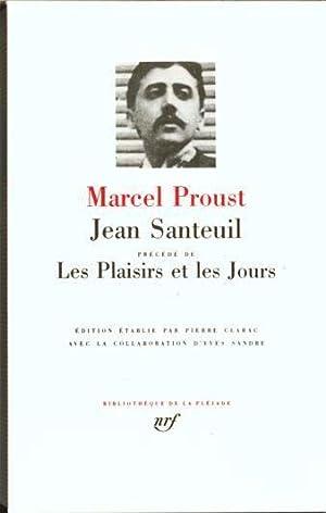 Jean Santeuil Les Plaisirs Et Les Jours: Proust, Marcel