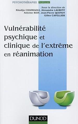 vulnérabilité psychique et clinique de l'extrême en réanimation: ...