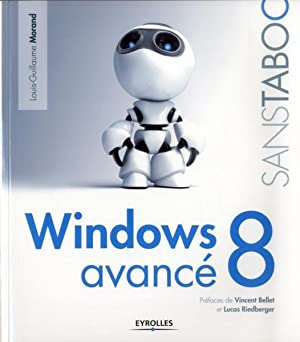windows 8 avancé: Morand, Louis-Guillaume