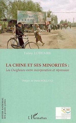 la chine et ses minorités : les: Lothaire, Fanny