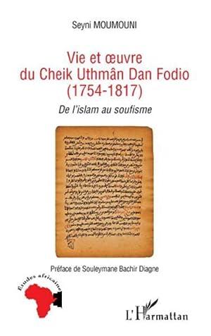 vie et oeuvre du cheik uthmân Dan: Moumouni, Seyni