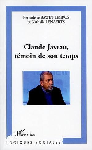 Claude Javeau, témoin de son temps: Bawin-Legros, Bernadette- Lenaerts,