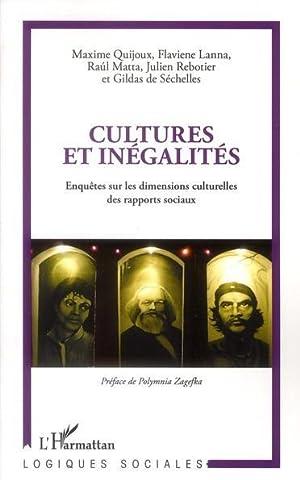 cultures et inégalités - enquêtes sur les: Quijoux, Maxime- Lanna,