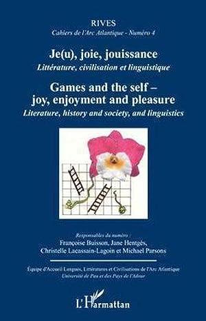 Rives - Cahiers De L'Arc Atlantique N.4 - Je(U), Joie, Jouissance - Littérature, ...