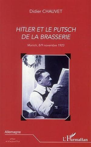 Hitler et le putsch de la brasserie: Chauvet, Didier