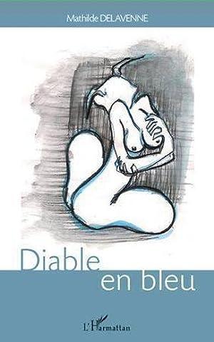 diable en bleu: Delavenne, Mathilde