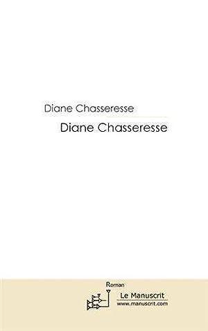 Diane chasseresse: Joncheray, Marie-Philippe