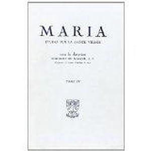 Etudes Sur La Sainte Vierge Tiv 1956: Du Manoir De Juaye, Hubert