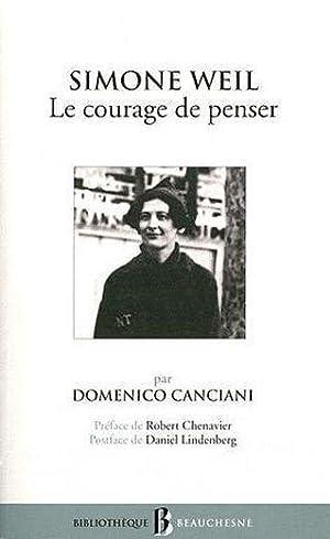 Le Courage De Penser, Simone Weil: Canciani Domenico