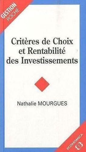 CRITERES DE CHOIX ET RENTABILITE DES INVESTISSEMENTS: MOURGUES, NATHALIE