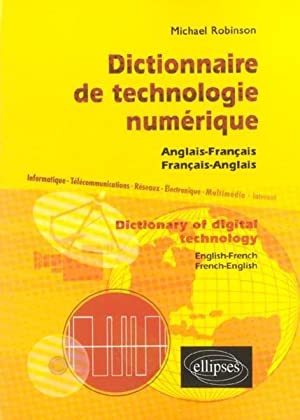 dictionnaire de technologie numerique dictionary of digital technology